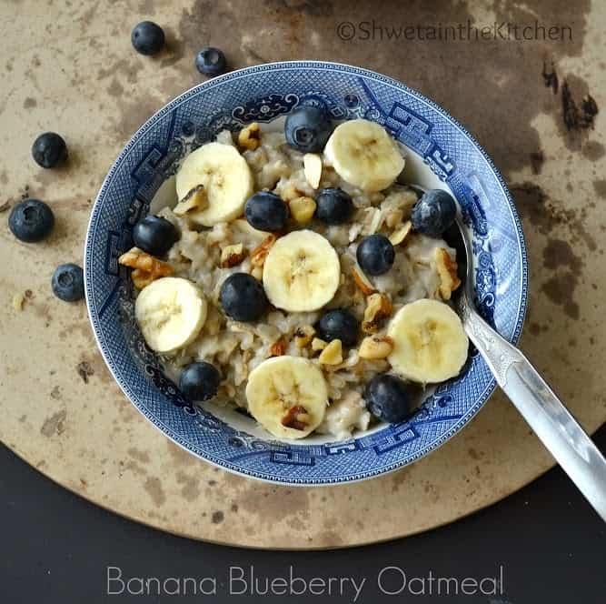 Banana Blueberry Oatmeal - Shweta in the Kitchen
